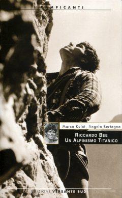 15-N_Riccardo Bee - Un alpinismo titanico