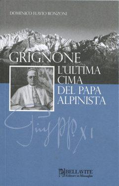 21-S_Grignone. L'ultima cima del Papa alpinista